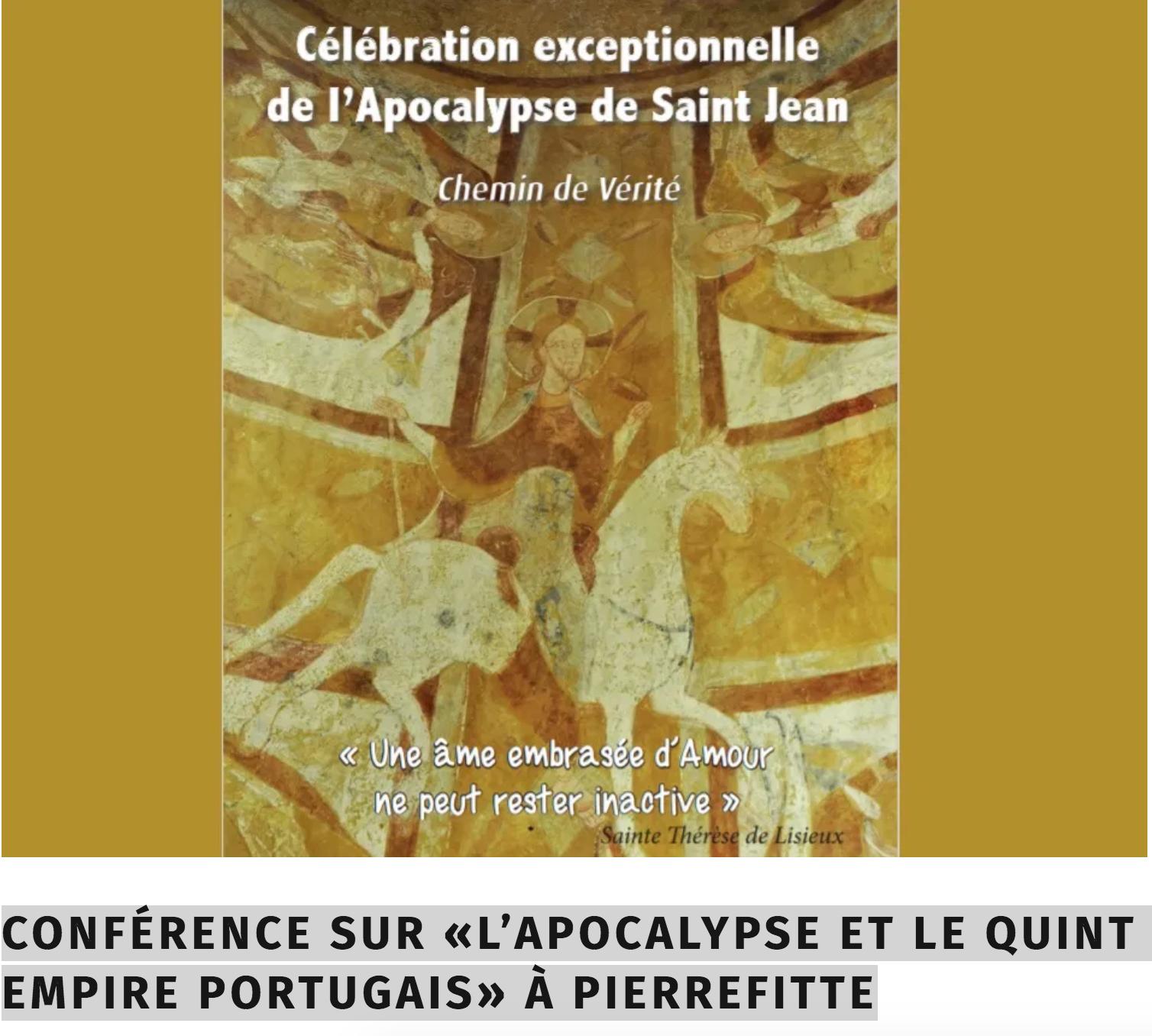 Célébration exceptionnelle de l'Apocalypse de Saint Jean et conférence sur «L'Apocalypse et le Quint Empire portugais» à Pierrefitte